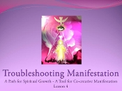 Lesson 4 - Troubleshooting Manifestation